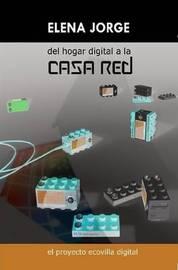 del Hogar Digital a la Casa Red by Elena Jorge Sierra