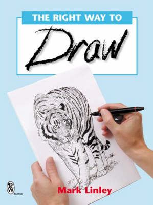 The Right Way to Draw by Mark Linley image