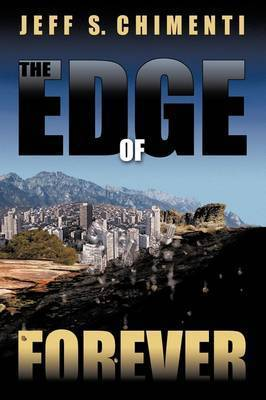 The Edge of Forever by Jeff S. Chimenti