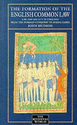 The Formation of English Common Law by John Hudson image