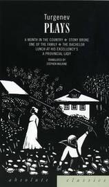 Turgenev: Plays by Ivan Turgenev