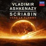 Scriabin: Vers la Flamme by Vladimir Ashkenazy