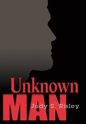 Unknown Man by Judy S. Risley image