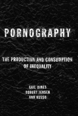 Pornography by Gail Dines