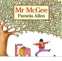 Mr. McGee by Pamela Allen