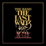 The Last Waltz - 40th Anniversary Edition (4CD/BR) by The Band