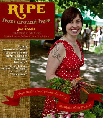 Ripe From Around Here by Jae Steele image