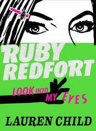 Look into My Eyes (Ruby Redfort) by Lauren Child