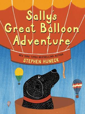 Sally's Great Balloon Adventure by Stephen Huneck image