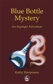 Blue Bottle Mystery by Kathy Hoopmann