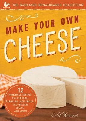 Make Your Own Cheese by Caleb Warnock image