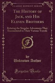 The History of Jack, and His Eleven Brothers by Unknown Author image