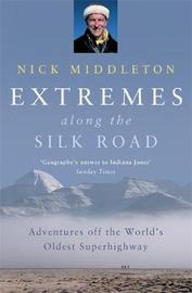 Extremes along the Silk Road by Nick Middleton image