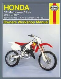 Honda CR Motocross Bikes (86-01)owners Workshop Manual by Alan Ahlstrand