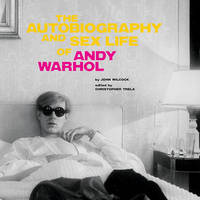 The Autobiography and Sex Life of Andy Warhol by John Wilcock image