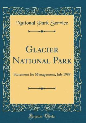 Glacier National Park by National Park Service
