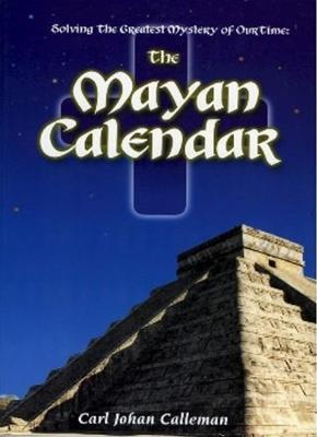The Mayan Calendar by Carl Johan Calleman image