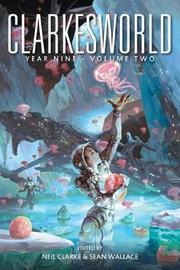 Clarkesworld Year Nine by Neil Clarke image
