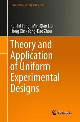 Theory and Application of Uniform Experimental Designs by Kai-Tai Fang