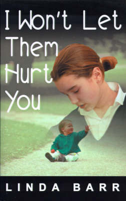 I Won't Let Them Hurt You by Linda Barr image