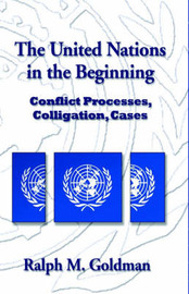 The United Nations in the Beginning by Ralph M. Goldman image