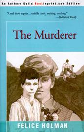 The Murderer by Felice Holman image