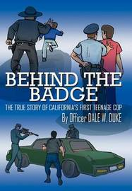 Behind The Badge by Dale W. Duke image
