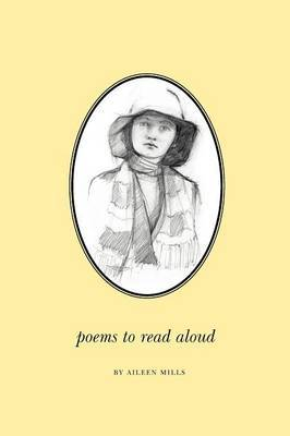 Poems to Read Aloud by Aileen Mills