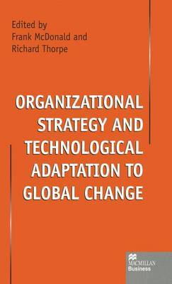 Organizational Strategy and Technological Adaptation to Global Change image