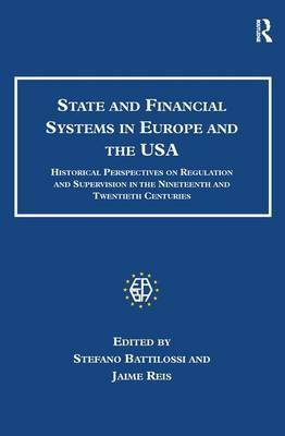 State and Financial Systems in Europe and the USA by Jaime Reis
