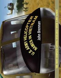 U.S. Army Helicopter Names in Vietnam by John Brennan