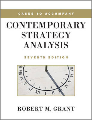 Cases to Accompany Contemporary Strategy Analysis by Robert M Grant image
