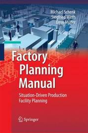 Factory Planning Manual by Michael Schenk