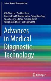 Advances in Medical Diagnostic Technology by Khin Wee Lai
