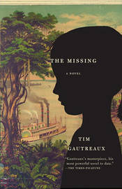 The Missing by Tim Gautreaux image