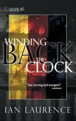 Winding Back the Clock by Ian Laurence image