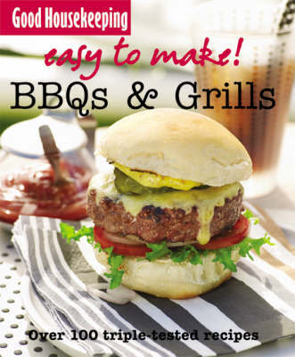 Easy to Make! BBQs and Grills by Good Housekeeping Institute image