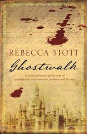 Ghostwalk by Rebecca Stott image