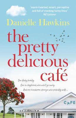 The Pretty Delicious Cafe by Danielle Hawkins