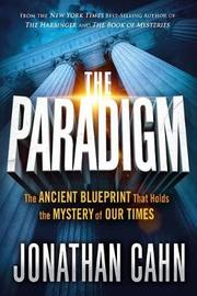 Paradigm, The by Jonathan Cahn