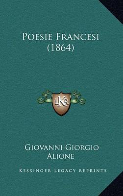 Poesie Francesi (1864) by Giovanni Giorgio Alione image