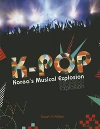 K-Pop by Stuart A Kallen