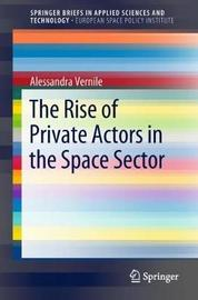 The Rise of Private Actors in the Space Sector by Alessandra Vernile