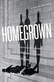 Homegrown by Piotr M. Szpunar