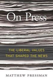 On Press by Matthew Pressman