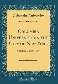 Columbia University on the City of New York by Columbia University image