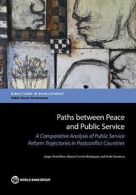 Paths between peace and public service by Jurgen Rene Blum