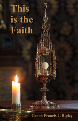 This is the Faith by Francis Joseph Ripley image