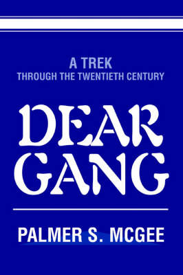 Dear Gang by Palmer S McGee image