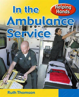 In the Ambulance Service by Ruth Thomson image